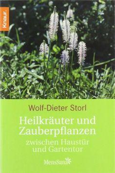 Heilkräuter und Zauberpflanzen: zwischen Haustür und Gartentor von Wolf-Dieter Storl, http://www.amazon.de/dp/3426873249/ref=cm_sw_r_pi_dp_FRaLrb0HJB37P