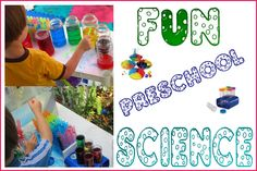 FUN Preschool Science, a very long list of fun and messy ideas to do with your preschoolers to explore science