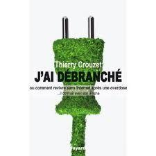 Thierry Crouzet (książkę omawiamy w nr.1 Nowych Mediów) odłączył się od sieci. Świetnie napisana opowieść o uzależnieniu i ratunku - oraz świadomym zanurzaniu się w świecie 2.0.