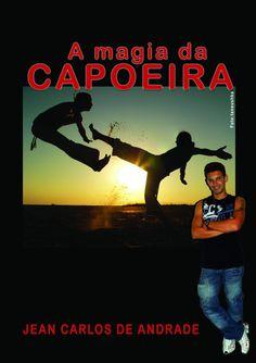 A Arte da Capoeira em Livro...  https://www.clubedeautores.com.br/book/20311--A_MAGIA_DA_CAPOEIRA#.UqHOkVRTvIU