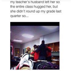 Lmao no love for teacher