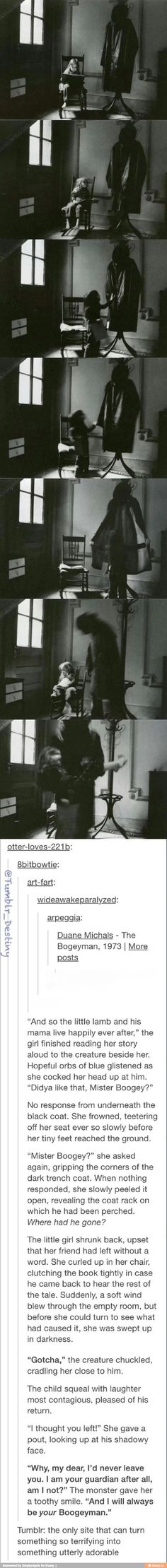 The Boogeyman is often seen as terrifying. I think not. Tumblr Stuff, My Tumblr, Tumblr Posts, Tumblr Funny, Creepy Stories, Bubbline, My Demons, Funny Love, Fall Funny