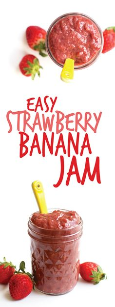 Easy Strawberry Banana Jam. Vegan. Refined sugar free. The perfect fruity topping, filing, or spread!