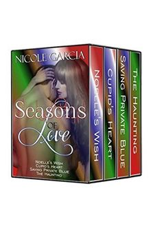 Seasons of Love (Holiday Romance Box Set) by Nicole Garcia, http://www.amazon.com/dp/B00PP5F5ZA/ref=cm_sw_r_pi_dp_8snAub1CGGVX0