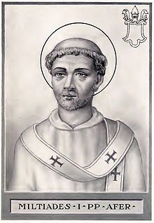 32: Pope St Miltiades (311-314) The Black pope who christianised Constantine the Great