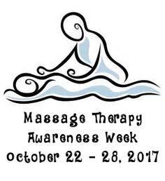 Massage Therapy Awareness Week, October 22 - 28, 2017