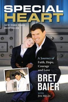 Special Heart: A Journey of Faith, Hope, Courage and Love by Bret Baier (Audio)