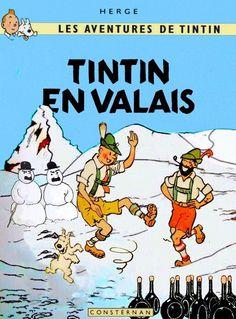 Les Aventures de Tintin - Album Imaginaire - Tintin en Valais