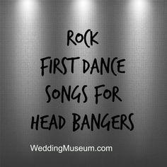 Rock First Dance Songs For Head Bangers Wedding