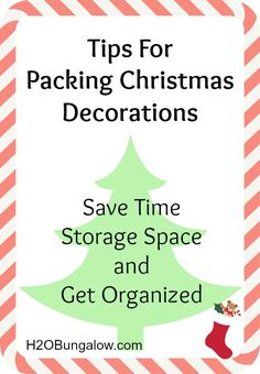 Tips For Packing Christmas Decorations. Save time, storage space and get organized!