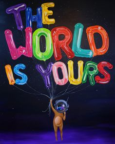 World Is Yours - Sue Tsai
