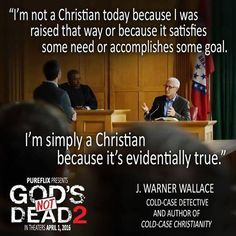 """See our interview with J. Warner Wallace about his role """"taking the witness stand"""" in this movie. http://ratiochristi.org/blog/post/homicide-detective-takes-the-witness-stand-in-gods-not-dead-2/4587#.VwgX_KXmr3g"""