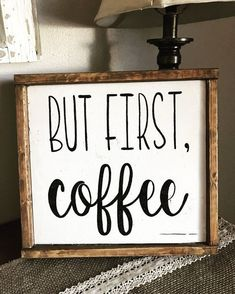 Coffee signs for kitchen but first coffee sign farmhouse sign farmhouse decor small coffee signs for . coffee signs for kitchen coffee signs wooden Diy Signs, Home Signs, Farmhouse Signs, Farmhouse Decor, Farmhouse Style, Farmhouse Bench, Farmhouse Windows, Country Decor, Rustic Signs