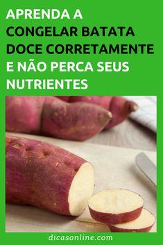Congelar batata-doce - Qual a forma correta Other Recipes, New Recipes, Healthy Recipes, Food Value, Prepped Lunches, Easy Casserole Recipes, Portuguese Recipes, Cooking Tips, Sweet Potato