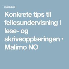 Konkrete tips til fellesundervisning i lese- og skriveopplæringen • Malimo NO