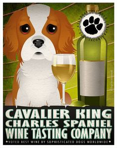 Cavalier King Charles Spaniel Drinking Dogs Original Art Poster Print - Personalized Dog Wall Art -11x14 - Dogs Incorporated
