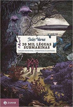 20 Mil Léguas Submarinas - Coleção Clássicos Zahar: Júles Verne, Rodrigo Lacerda, André Telles: Amazon.com.br: Livros
