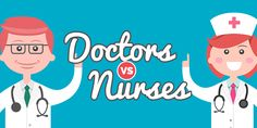 Let's determine the differences between a doctor and a nurse.