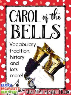 Carol of the Bells - Great holiday song to teach tune/lyrics, minor tonality, bells/handbells, and lots of other vocabulary!
