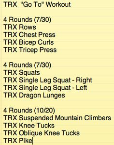 "All TRX workout.  This is the workout we do when we just want to ""get it done"".  Full body workout and the core round is TOUGH.  You can change the intensity by increasing/decreasing the rest time between rounds.  Have fun!"