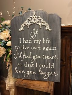 A personal favorite from my Etsy shop https://www.etsy.com/listing/259124707/id-find-you-sooner-so-i-could-love-you