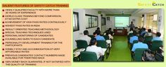 Salient Features of Safety Catch Training.