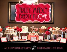 Truly, Madly Deeply In Love Engagement Party