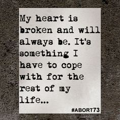 Abortion Quotes This Abortion Story Came To Abort73 Through Our Online Submission