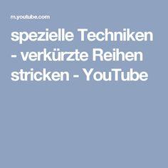 spezielle Techniken - verkürzte Reihen stricken - YouTube
