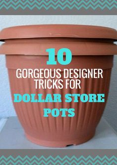 Decor DIY Here Are 10 Gorgeous Designer Tricks for Your Dollar Store Pots how to upcycle cheap flower pots, container gardening, crafts, gardening, Share these with fellow thrifty gardeners 🌷🌺🌻 Garden and Gardening Project I. Garden Types, Dollar Store Crafts, Dollar Stores, Dollar Store Decorating, Dollar Dollar, Dollar Items, Dollar Tree Finds, Dollar Store Hacks, Container Gardening