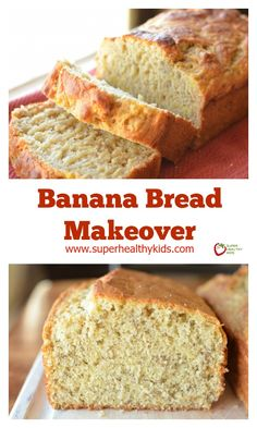 Banana Bread Makeover - Give your banana bread a makeover! http://www.superhealthykids.com/banana-bread-makeover/