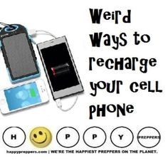 There's more than one way to recharge your phone in an emergency. From strange… Off Grid Survival, Survival Tips, Doomsday Prepping, Urban Survival, Gadgets And Gizmos, Writing Services, Essay Writing, Emergency Preparedness, Things To Know
