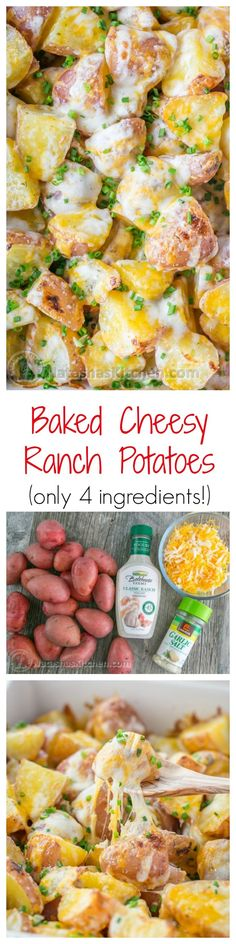 Baked Cheesy Ranch Potatoes with only 4 ingredients. So simple and good! natashaskitchen
