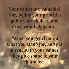 Values shape our character