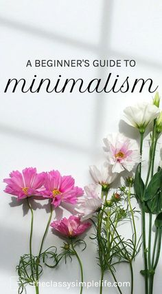 Think that minimalism is simply a clean house? Think again. Minimalism is a way of life. Of finding fulfillment in gratitude, abundance and living with less fear, stress and overwhelm. Read on for a guide to getting started.