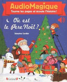 Les Mercredis de Julie : [Livre sonore] Où est le Père Noël ?