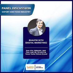 Join Bhautik Sheth and other mentors of BeingExporter today in a panel discussion at Foodmech, Vanita vishram ground, Surat. Food Industry, Digital Marketing Services, Workshop, Join, Atelier, Work Shop Garage