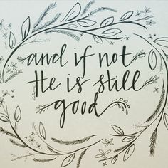 ...daniel 3:17-18...