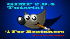 How to use GIMP 2.8 for beginners | free photo program!