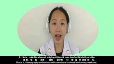 ♡♡♡ Chinese Language Learning ♡♡♡ (Mandarin / Putonghua) (04.23) by e-Putonghua.com A:Zhèlǐ hǎo duō rén a。这里好多人啊。 There are so many people here. B:Shì a,měi dào zhōumò shèyǐnɡ àihàozhě men doū huì lái zhèlǐ pāi niǎo。是啊,每到周末摄影爱好者们都会来这里拍鸟。That's it. Photography enthusiasts will come here to shoot birds every weekend. www.e-Putonghua.com