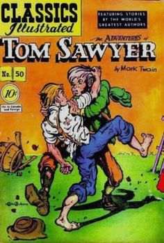 Classics Illustrated #50 - Adventures of Tom Sawyer 1 (Gilberton ...