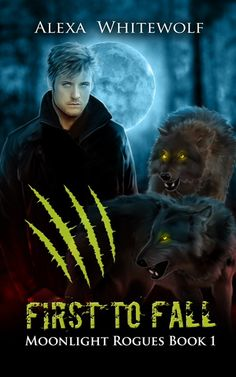 Tome Tender: FIRST TO FALL By Alexa Whitewolf #COVER REVEAL & #RELEASE!