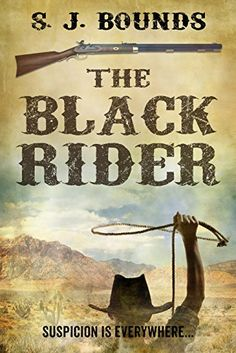The Black Rider by S J Bounds