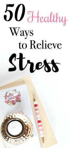 We've all been there, stressed more than ever, here are 50 Healthy Ways to Relieve Stress | www.mamabearbliss.com