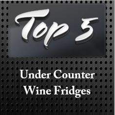 under counter wine fridges that integrate easily into kitchen cabinets to keep - Under Counter Wine Fridge