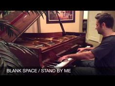 Blank Space/Stand By Me -Taylor Swift PIANO COVER by Jared Johnson