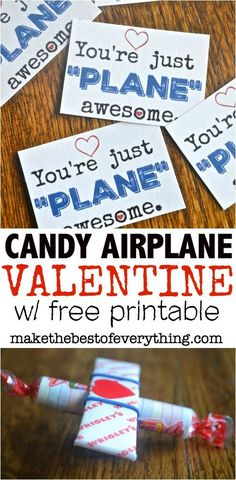 An adorable kids valentine for kids to share with their class!  - A Candy Airplane tutorial and a FREE Pintable!-  You're just plane awesome! via /kgreaze/