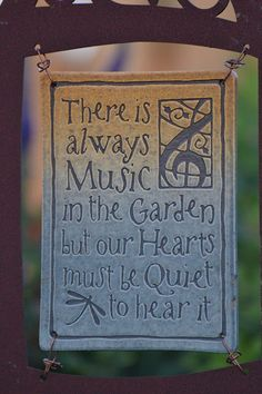 """""""There is always music in the garden, but our hearts must be quiet to hear it."""" #gardenquotes"""