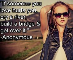 10 quotes to help you get through a breakup.