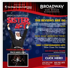 Broadway San Diego | The Reviews Are In! What did the San Diego CRITICS and AUDIENCES think? #SisterActSD